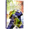 Isaias Eis-Me Aqui, Envia-Me a Mim