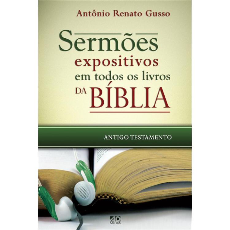 Sermões Expositivos em Todos os Livros da Bíblia Antigo Testamento