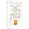 Um Amor que Vale a Pena Max Lucado