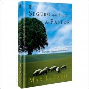 Seguro nos Braços do Pastor Max Lucado