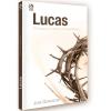 Lucas O Evangelho de Jesus o Homem Perfeito