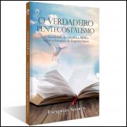 O Verdadeiro Pentecostalismo