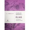 Heróis da Fé / Elias / Charles Swindoll
