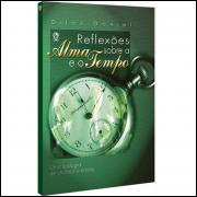 Reflexões sobre a Alma e o Tempo